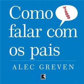 Como Falar Com os Pais - Alec Greven
