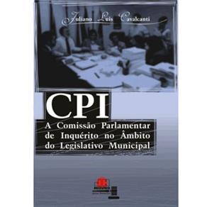 Cpi: a Comissão Parlamentar de Inquérito no Âmbito do Legislativo Municipal