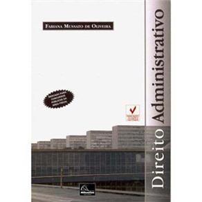 Direito Administrativo - Fabiana Mussato de Oliveira