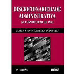 Discricionariedade Administrativa na Constituição de 1988