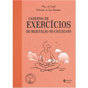 Caderno de Exercicios de Meditacao no Cotidiano