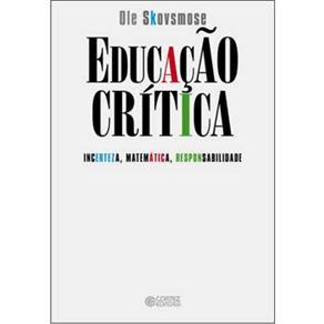 Educacao Critica - Incerteza, Matematica, Responsabilidade
