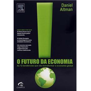 O Futuro da Economia: as 12 Tendências Que Vão Transformar a Economia Global