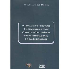 O Tratamento Tributário Discriminatório Como Combate à Concorrência Fiscal Prejudicial Internacional e a Sua Legitimidade