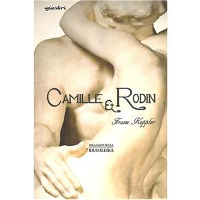 Dramaturgia Brasileira - Camille e Rodin - Franz Keppler