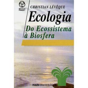 Ecologia: do Ecossistema à Biosfera