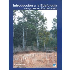 Introducción a La Edafología Uso Y Protección Del Suelo