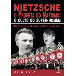 Nietzsche o Profeta do Nazismo