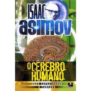 O Cérebro Humano: Suas Capacidades e Funções - Isaac Asimov