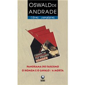 Obras Completas - Panorama do Fascismo: o Homem e o Cavalo/a Morta