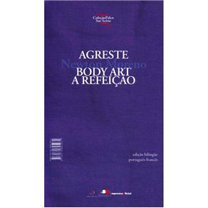 Agreste Body Art: a Refeição - Coleção Palco Sur Scene