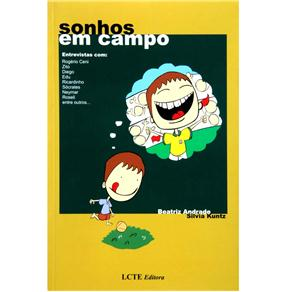 Sonhos em Campo - Beatriz Andrade; Silvia Kuntz