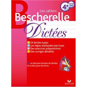Bescherelle: Les Cahiers: Dictees - Un Site Pour Écouter Les Dictées Et Un Bloc Pour Les Écrire