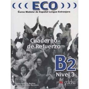 Eco: Cuaderno de Refuerzo + Cd Audio - B2