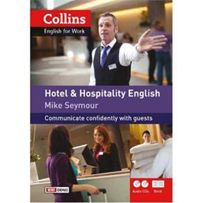 Hotel & Hospitality English: Communicate Confidently With Guests - Mike Seymour