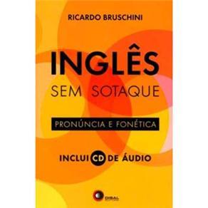 Ingles Sem Sotaque - Pronuncia e Fonetica - Volume 1
