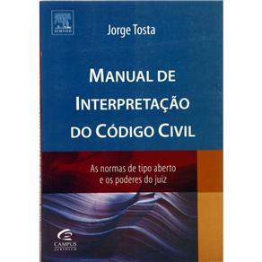 Manual de Interpretacao do Codigo Civil - as Normas de Tipo Aberto e os Pod
