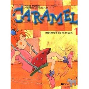 Méthode de Français: Caramel - 1