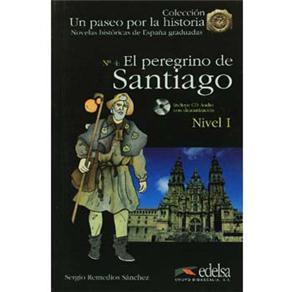 Un Paseo por La Historia: El Peregrino de Santiago: Cd Audio- Nivel 1