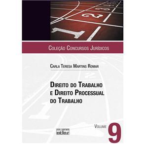 Concursos Jurídicos - Direito do Trabalho e Direito Processual do Trabalho - Volume 9