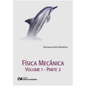 Fisica Mecanica Volume 1