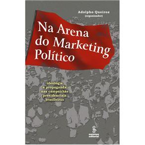 Na Arena do Marketing Politico