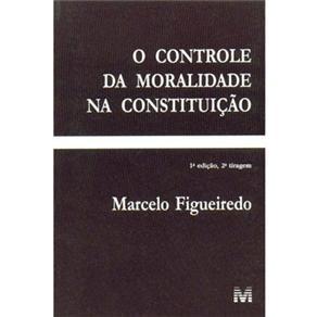 O Controle da Moralidade na Constituição