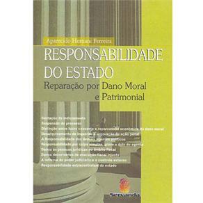 Responsabilidade do Estado Reparação por Dano Moral e Patrimonial