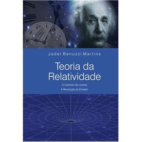 Teoria da Relatividade - o Caminho de Lorentz - a Revolucao de Einstein