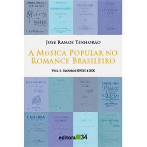 Musica Popular no Romance Brasileiro, a - Volume 2