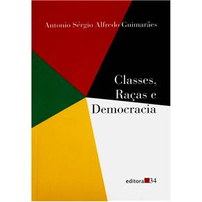 Classes, Racas e Democracia