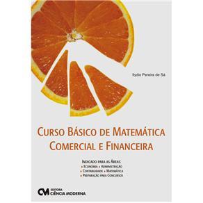 Curso Basico de Matematica Comercial e Financeira