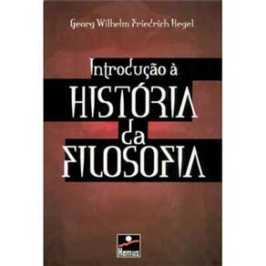 Introdução à História da Filosofia - G. W. F. Hegel
