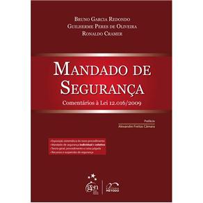 Mandado de Seguranca - Comentarios a Lei 12.016/2009