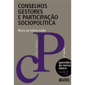 Conselhos Gestores e Participacao Sociopolitica