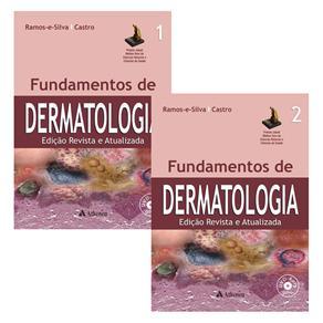 Fundamentos de Dermatologia - 2 Volumes - Márcia Ramos Silva, Maria Cristina Ribeiro de Castro