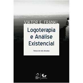 Logoterapia e Análise Existencial - Viktor Emil Frankl