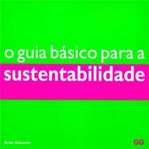 O Guia Básico para a Sustentabilidade - Brian Edwards