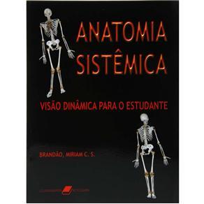 Anatomia Sistemica: Visao Dinamica para o Estudante