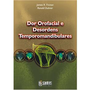 Dor Orofacial e Desordens