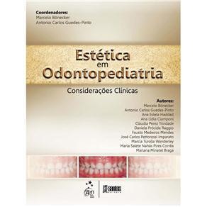 Estética em Odontopediatria: Considerações Clínicas