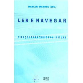 Ler e Navegar: Espaços e Percursos da Leitura