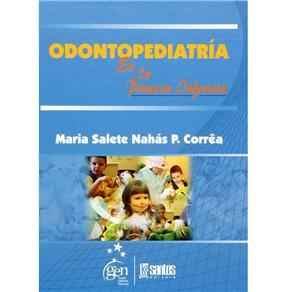 Odontopediatria En La Primeira Infancia