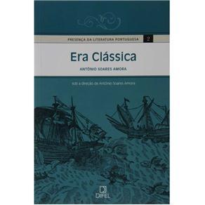 Presença da Literatura Portuguesa - Era Clássica - Volume 2 - Antônio Soares Amora