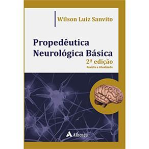 Propedeutica Neurologica Basica