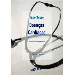 Tudo Sobre Doencas Cardiacas