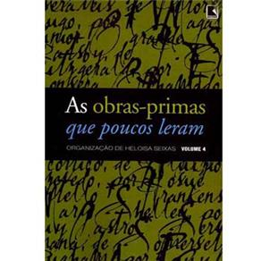 As Obras-primas Que Poucos Leram - Volume 4