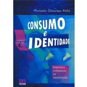 Consumo e Identidade: Itinerários Cotidianos da Subjetividade