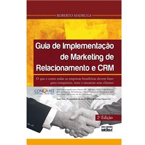 Guia de Implementação de Marketing de Relacionamento e Crm