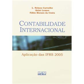 Contabilidade Internacional: Aplicação das Ifrs 2005